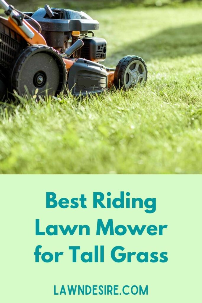 riding lawn mower for tall gras